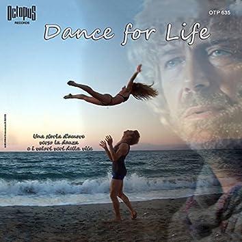 Dance for Life (Una storia d'amore verso la danza e i valori veri della vita) [Original Motion Picture Soundtrack]