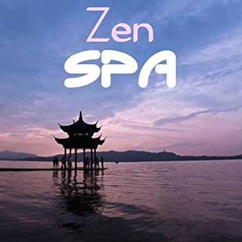 Zen Spa: Zen Oriental Music Soundscapes Meditation, Asian Oriental Flute Shakuhachi Music for Massage, Spa, Yoga, Relax, Tai Chi, Reiki and Sleep