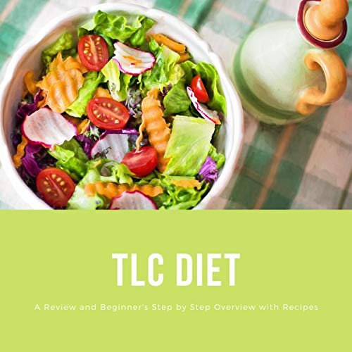 TLC Diet: A Beginner's Overview and Review with Recipes audiobook cover art