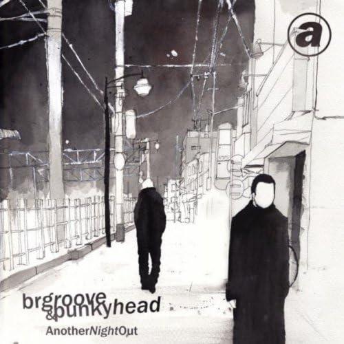 Br Groove & Punkyhead