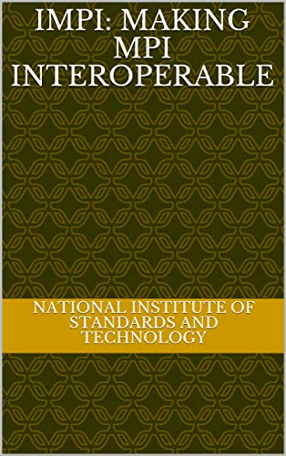 IMPI: Making MPI Interoperable (English Edition)