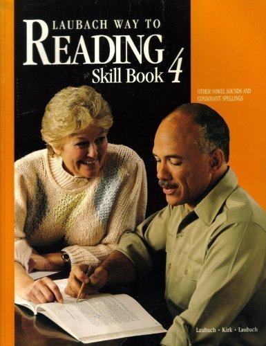 Laubach Way To Reading Skill Book 4 Laubach Way To Reading