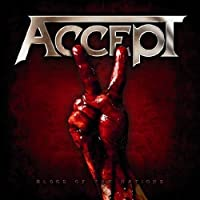 Blood of Nations by ACCEPT (2010-09-07)