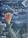 Mit dem Ballon in die Freiheit - Flug in die Freiheit