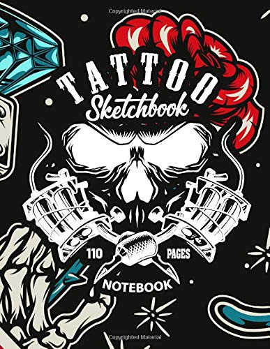 Tattoo Sketchbook Notebook: 110 Pages Blank Sketchbook for Tattto Lover,Tattoo Artist (Vol 2)