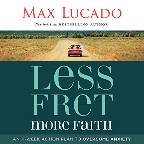 Less Fret, More Faith audiobook cover art