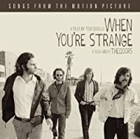 When You're Strange: A Film About The Doors by The Doors (2010-04-06)