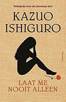 Laat me nooit alleen van [Kazuo Ishiguro, Bartho Kriek]