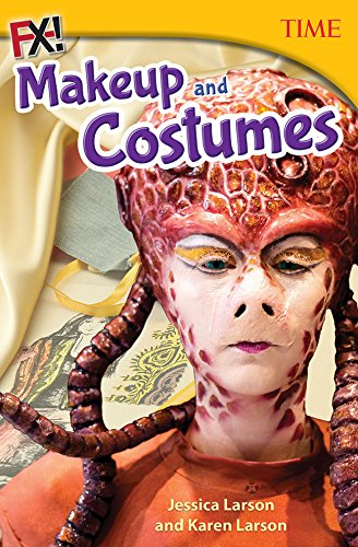 FX! Costumes and Makeup (Time for Kids(r) Nonfiction Readers) (English Edition)
