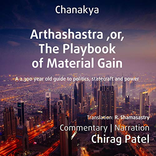 Arthashastra, or, The Playbook of Material Gain (Annotated) cover art
