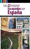 Las 22 mejores escapadas por España (Viajes y rutas)