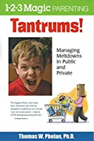 Tantrums!: Managing Meltdowns in Public and Private [DVD]