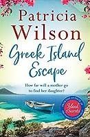 Greek Island Escape: The perfect uplifting escapist read (English Edition)