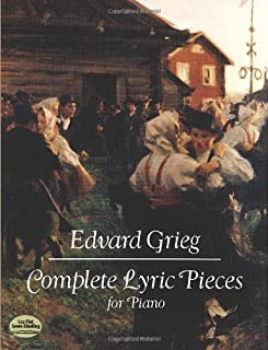 Complete Lyric Pieces for Piano (Dover Music for Piano)