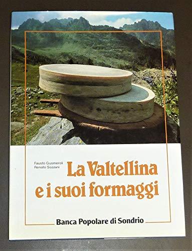 La Valtellina e i suoi formaggi