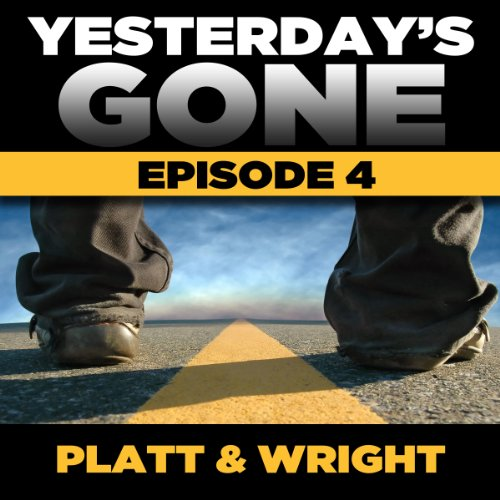 Yesterday's Gone: Season 1 - Episode 4 audiobook cover art