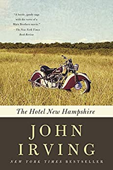 The Hotel New Hampshire by [John Irving]