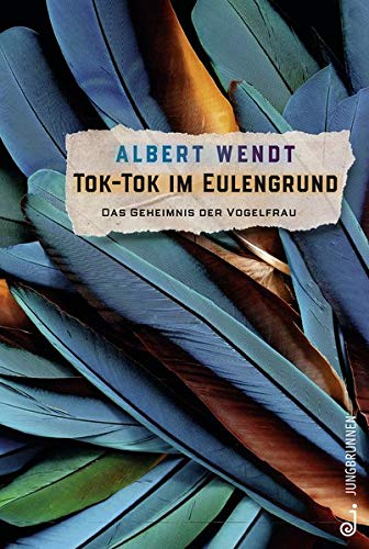 Tok-Tok im Eulengrund: Das Geheimnis der Vogelfrau