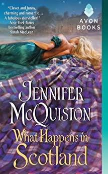 What Happens in Scotland (Second Sons Series Book 1) by [Jennifer McQuiston]