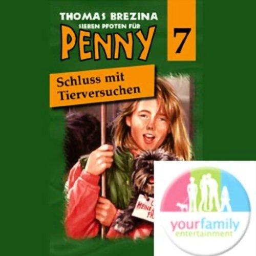 Schluss mit Tierversuchen! (Sieben Pfoten für Penny 7) Titelbild