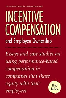 Incentive Compensation and Employee Ownership