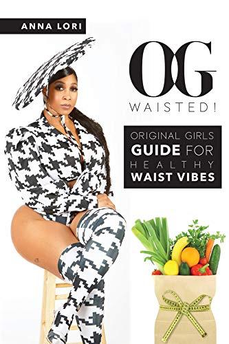 O.G. Waisted! (English Edition)