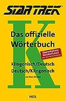 STAR TREK® - Das offizielle Woerterbuch: Klingonisch - Deutsch / Deutsch - Klingonisch