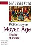 Dictionnaire du Moyen Âge: Histoire et société