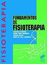 Fundamentos de fisioterapia (Enfermería, fisioterapia y podología. Serie Fisioterapia nº 1)
