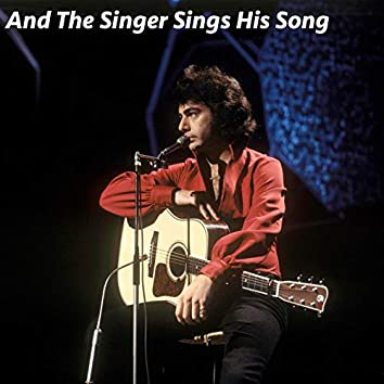 And The Singer Sings His Song