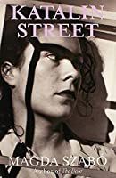 Katalin Street: WINNER of the 2018 PEN Translation Prize
