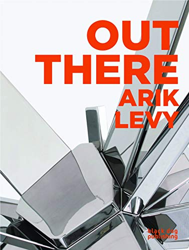 Out There: Arik Levy