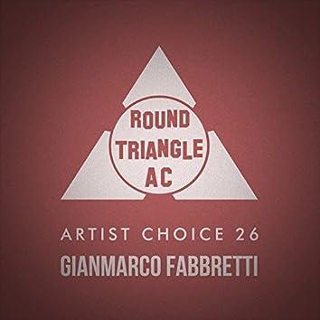 Artist Choice 26. Gianmarco Fabbretti