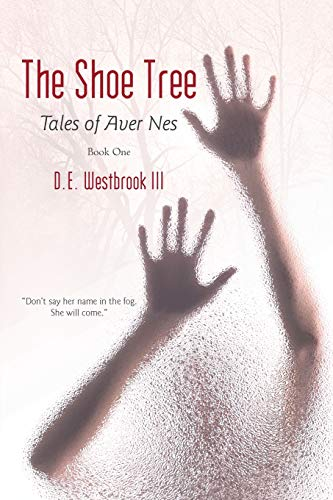 The Shoe Tree: Tales of Aver Nes