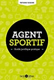 Agent sportif - Guide juridique pratique