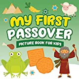 My First Passover Picture Book for Kids: A Fun Holiday Book full of Images for Little Kids Ages 2-5 and all ages -...