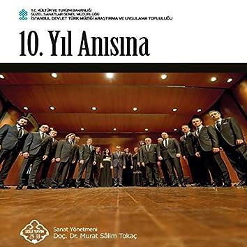 10. Yıl Anısına (İstanbul Devlet Türk Müziği Araştırma Ve Uygulama Topluluğu)