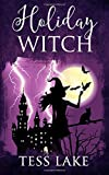 Holiday Witch (Torrent Witches Cozy Mysteries #5) (Volume 5)