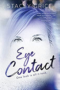 Eye Contact by [Stacey Grice]