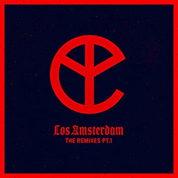 Los Amsterdam (The Remixes Pt.1)