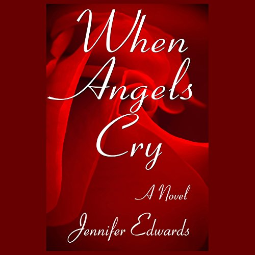 When Angels Cry: A Novel audiobook cover art