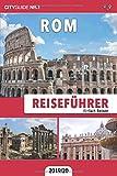 Reiseführer Rom: Einfach Reisen - CityGuide Nr. 1