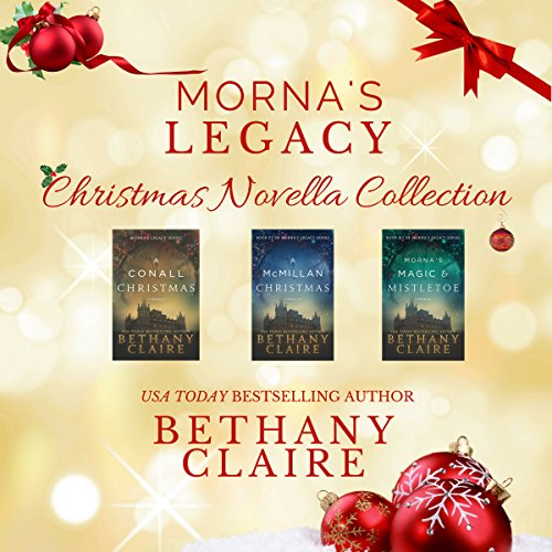 Morna's Legacy Christmas Novella Collection: Scottish Time Travel Christmas Novellas audiobook cover art