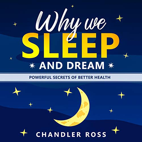 Why We Sleep and Dream  By  cover art