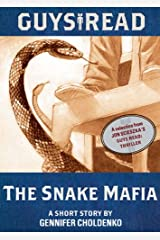 Guys Read: The Snake Mafia: A Short Story from Guys Read: Thriller Kindle Edition