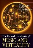 The Oxford Handbook of Music and Virtuality (Oxford Handbooks)
