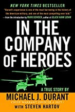 In the Company of Heroes by Michael J. Durant (2004-05-04)