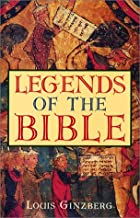 Legends of the Bible