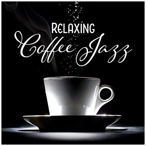 Modern Jazz Relax Group / Coffee Lounge Collection