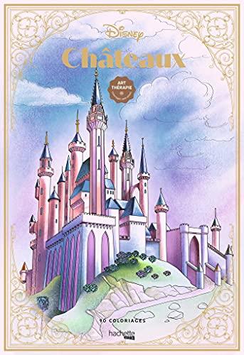 Coloriages Disney Châteaux: 90 coloriages